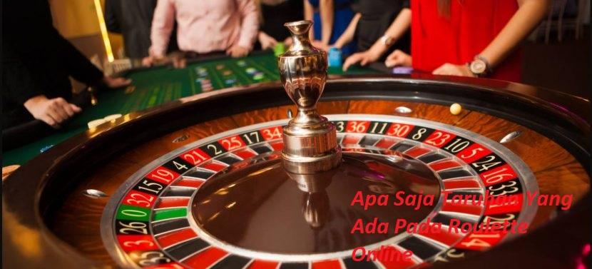 Apa Saja Taruhan Yang Ada Pada Roulette Online